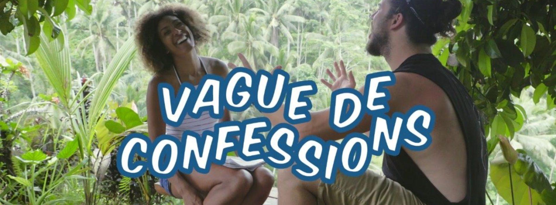 Vague de confessions : Guillaume Sans Destination